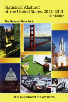Statistical Abstract of the United States, 2011-2012 : The National Data Book, Paperback / softback Book