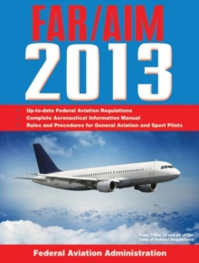 Federal Aviation Regulations / Aeronautical Information Manual 2011 (FAR/AIM), Paperback Book