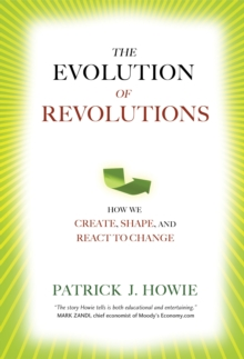 The Evolution Of Revolutions, Hardback Book