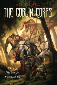 The Goblin Corps, Paperback / softback Book