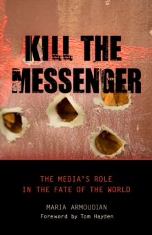 Kill The Messenger, Hardback Book