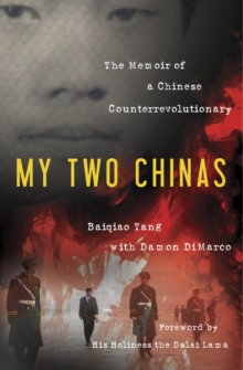 My Two Chinas, Hardback Book