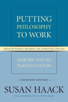 Putting Philosophy To Work, Paperback / softback Book