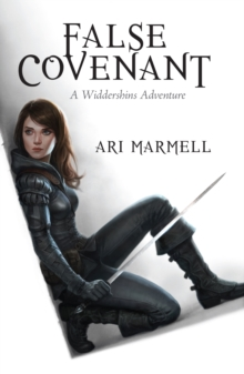 False Covenant : A Widdershins Adventure, Hardback Book
