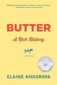 Butter : A Rich History, Paperback / softback Book