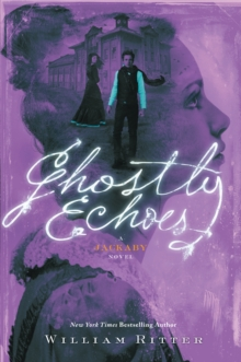 Ghostly Echoes : A Jackaby Novel, Paperback / softback Book