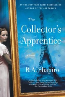 The Collector's Apprentice : A Novel, Paperback / softback Book