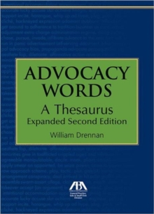 Advocacy Words : A Thesaurus, Expanded, Paperback Book