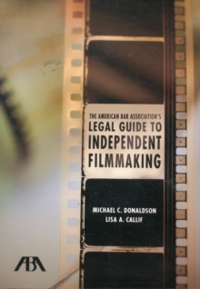 The American Bar Association's Legal Guide to Independent Filmmaking, Mixed media product Book