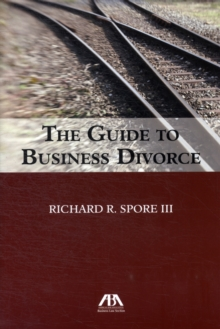 The Guide to Business Divorce, Paperback Book