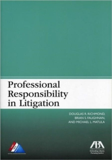 Professional Responsibility in Litigation, Paperback / softback Book