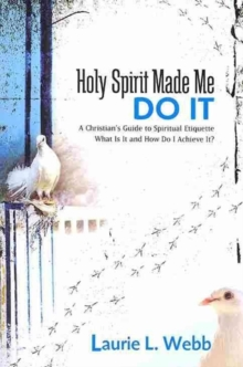 Holy Spirit Made Me Do It, Paperback / softback Book