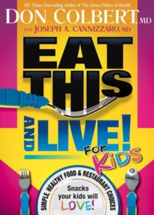 Eat This And Live For Kids, Paperback / softback Book