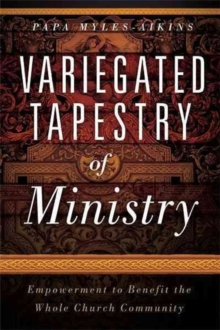Variegated Tapestry of Ministry, Paperback Book