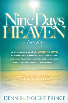 Nine Days in Heaven : A True Story, Paperback Book
