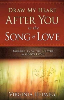 Draw My Heart After You in the Song of Love, Paperback / softback Book