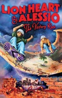 Lion Heart & Alessio : The Victory Ride, Paperback Book