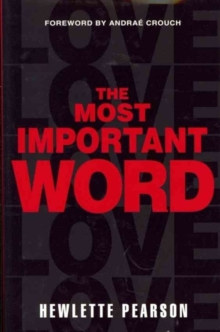 The Most Important Word, Hardback Book