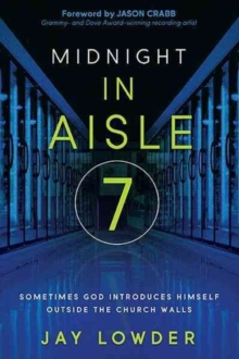 Midnight in Aisle Seven, Paperback Book
