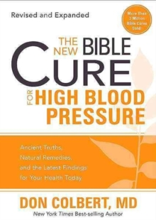 The New Bible Cure for High Blood Pressure, Paperback Book