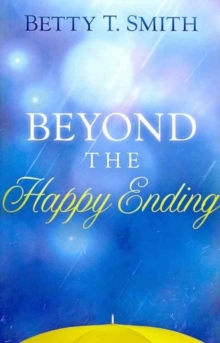 Beyond the Happy Ending, Paperback Book