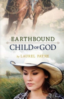 Earthbound Child of God, Paperback Book