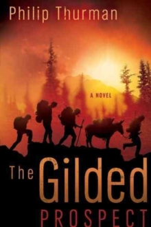The Gilded Prospect, Paperback Book