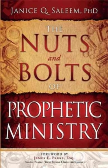 The Nuts and Bolts of Prophetic Ministry, Paperback / softback Book