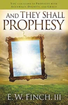 And They Shall Prophesy, Paperback Book