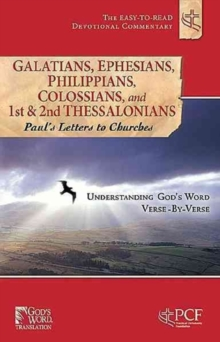 Galatians, Ephesians, Philippians, Colossians, and 1st & 2nd Thessalonians : Paul's Letters to Churches, Paperback Book