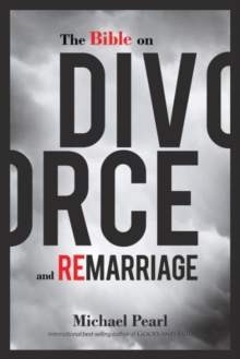 The Bible on Divorce and Remarriage, Paperback Book