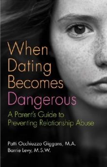 When Dating Becomes Dangerous, Paperback / softback Book
