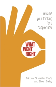 What Went Right, Paperback / softback Book