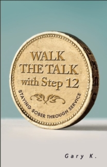 Walk The Talk With Step 12, Paperback Book