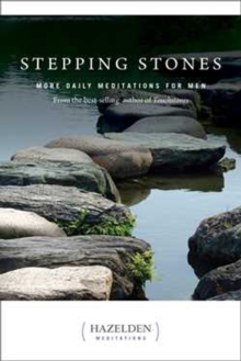 Stepping Stones : More Daily Meditations for Men from the Best-Selling Author of Touchstones, Paperback / softback Book