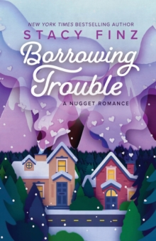 BORROWING TROUBLE, Paperback Book