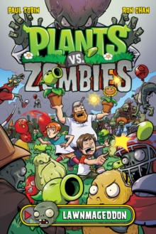 Plants Vs. Zombies Volume 1: Lawnmageddon, Hardback Book