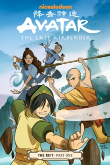 Avatar: The Last Airbender#the Rift Part 1, Paperback Book