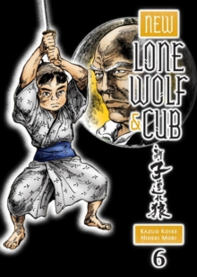 New Lone Wolf And Cub Volume 6, Paperback / softback Book