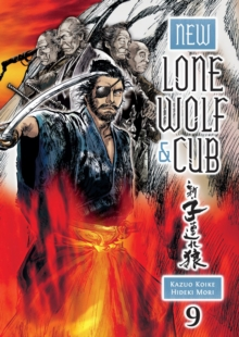 New Lone Wolf And Cub Volume 9, Paperback Book