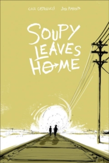 Soupy Leaves Home, Paperback / softback Book