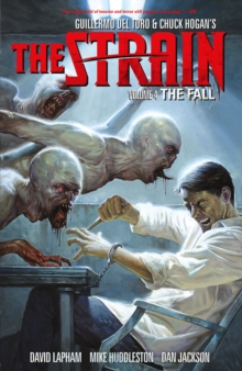 Strain, The Volume 4: The Fall, Paperback / softback Book