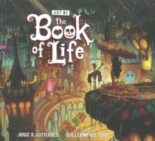 The Art of the Book of Life, Hardback Book
