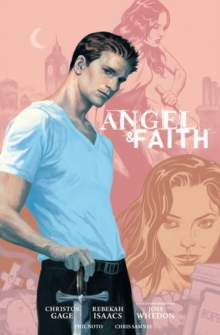 Angel and Faith: Season Nine Library Edition Volume 1, Hardback Book