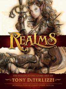 Realms: The Roleplaying Art Of Tony Diterlizzi, Paperback Book