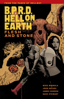 B.p.r.d Hell On Earth Vol. 11 : Flesh And Stone, Paperback Book