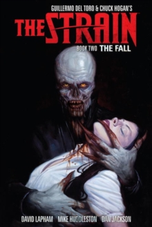 Strain, The: Book Two : The Fall, Paperback / softback Book