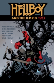Hellboy & The B.p.r.d.: 1953, Paperback Book