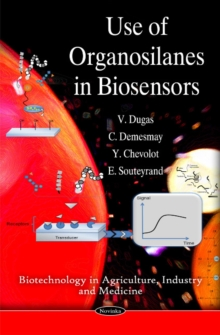 Use of Organosilanes in Biosensors, Paperback / softback Book