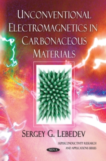 Unconventional Electromagnetics in Carbonaceous Materials, Paperback Book